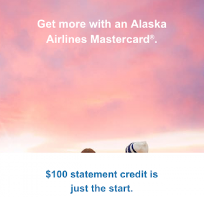 New welcome bonus for MBNA Alaska Mastercards - $100 statement credit + up to 30,000 bonus Mileage Plan Miles