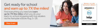 Aeroplan eStore Back to School event - Earn up to 7x miles for online shopping until August 18