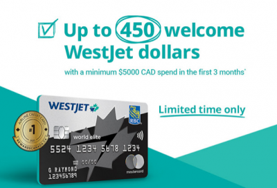 Best ever welcome bonus for the WestJet RBC World Elite Mastercard - 450 WestJet dollars with $5,000 spend in 3 months