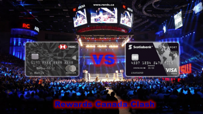 Clash of the Credit Cards! HSBC World Elite Mastercard vs. Scotiabank Passport Visa Infinite Card