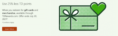 June 14 Update: Save 25% when you redeem TD Rewards points for gift cards or merchandise & Travel Hacking 101 earn up to 147,000 Aeroplan points updated Jun 15th