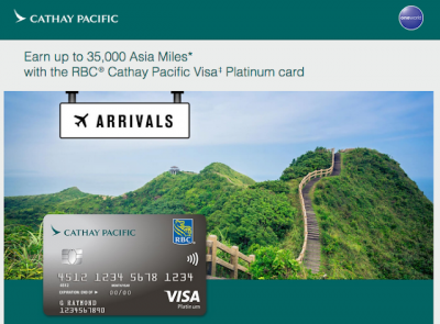 Highest ever sign up bonus out now for the RBC Cathay Pacific Visa Platinum card - Up to 35,000 Asia Miles