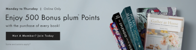 Ends Today - 500 Bonus Plum Points on book orders with !ndigo (You can execute a quintuple dip with this offer!)