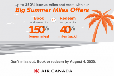 Aeroplan Big Summer Miles Offers - Earn up to 150% bonus on Air Canada flights and up to a 40% rebate on Aeroplan flight redemptions