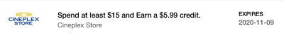 New Amex Offer for the Cineplex Store - Spend $15 to receive a $5.99 credit