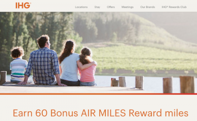 Earn 60 Bonus AIR MILES Reward Miles for stays at IHG Hotels until the end of July + MORE May 24th