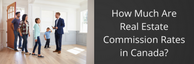 How Much Are Real Estate Commission Rates in Canada? + MORE Jun 2nd