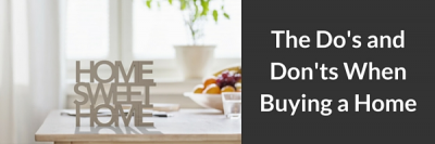 The Do's and Don'ts When Buying a Home + MORE May 6th