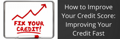 How to Improve Your Credit Score: Improving Your Credit Fast + MORE Mar 25th