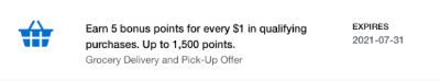 Amex Offers: 5 bonus points per dollar spent or a $10 credit on grocery delivery or pick up